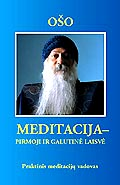 Osho. Meditation - the First and Last Freedom (Second edition)